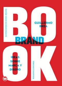 BrandBook, ideas sobre marca y diseño