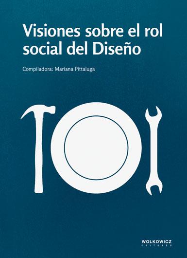Visiones sobre el rol social del Diseño